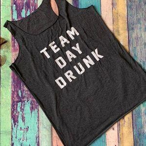 Team Day Drunk 🥴 🍻